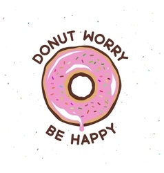Donut worry be happy vintage poster vector image