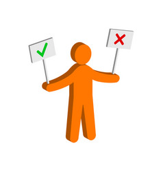 figure man holding right and wrong signs flat vector image