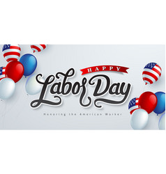 Happy labor day hand lettering background banner vector