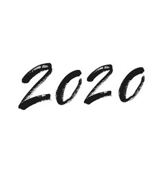 happy new year 2020 calligraphy ink lettering vector image