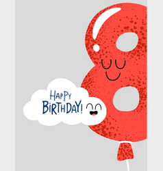 Funny happy birthday gift card number 8 balloon vector