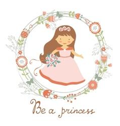 Be a princess cute card vector image vector image