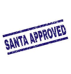 Scratched textured santa approved stamp seal vector