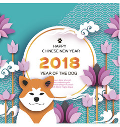 Year of the dog 2018 happy chinese new year 2018 vector