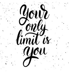 Your only limit is you hand drawn lettering vector