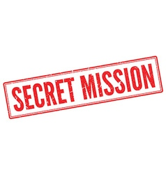 Secret Mission red rubber stamp on white vector image vector image
