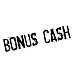 Bonus Cash rubber stamp vector image