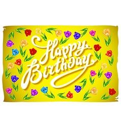 Happy birthday Tulips with text Happy birthday on vector image