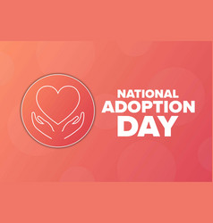 National adoption day holiday concept template vector