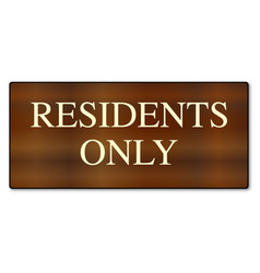 Residents only wooden sign vector