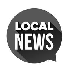 Local news sign speech bubble vector