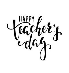 Happy teachers day hand drawn brush pen lettering vector