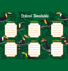 School timetable or schedule template with toucans vector