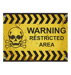 Warning restricted area sign vector