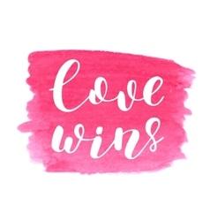 Love wins Brush lettering vector image