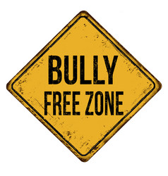 Bully free zone vintage rusty metal sign vector
