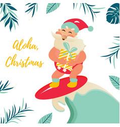 Holiday greeting card with aloha santa claus vector