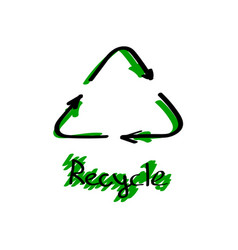 recycle sign hand drawn brush recycle black and vector image