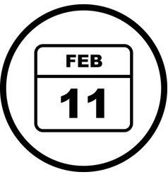 February 11th date on a single day calendar vector