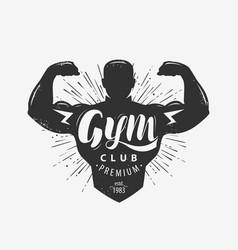 gym club logo or emblem sport concept lettering vector image