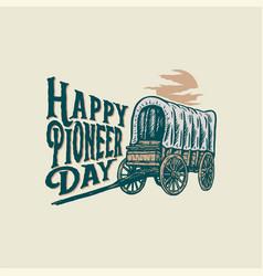 Happy pioneers day vector