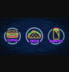 set of three neon glowing signs of tortas vector image