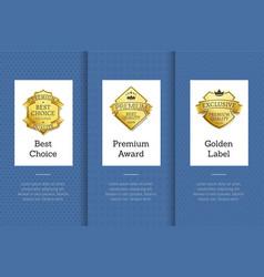 best choice premium award golden label good set vector image vector image