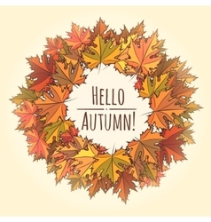 Hello Autumn Theme with Leaf Wreath vector image