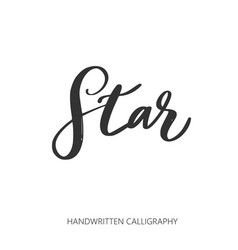 star handwritten lettering calligraphy vector image