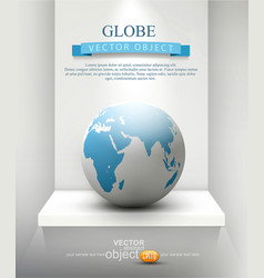 globe standing on a shelf element for design vector image vector image