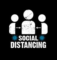 Social distancing - covid19 19 t shirts design vector