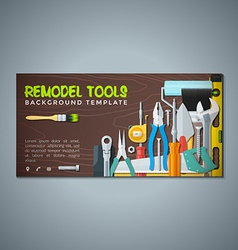 remodel tools backdrops banner templates vector image vector image