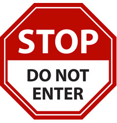 Do not enter stop traffic sign vector