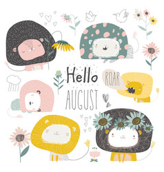 Set cute lions and flowers hello august vector
