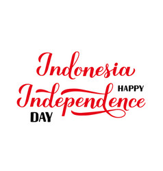 Happy indonesia independence day calligraphy hand vector