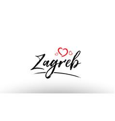 Zagreb europe european city name love heart vector