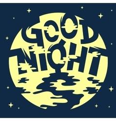 Good Night Artistic Cool Comic Lettering Cartoon vector image
