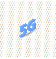 5g symbol of high-speed wireless connection on a vector image vector image