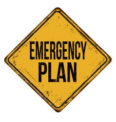 Emergency plan vintage rusty metal sign vector
