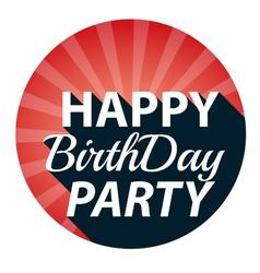 Vintage Happy Birthday Party retro vector image