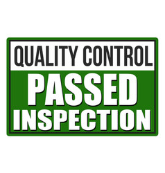 inspection passed green sign vector image