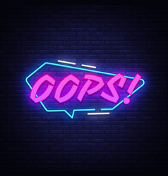 oops neon sign comic speech bubble with vector image
