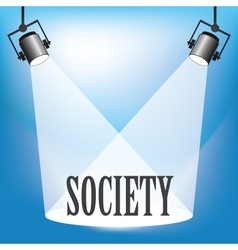 SPOTLIGHT SOCIETY vector image