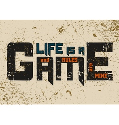 T shirt typography graphic with quote Life is game vector