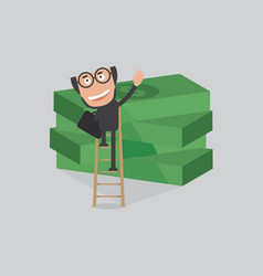 businessman reach piles of banknotes by ladder vector image