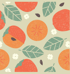 Seamless pattern persimmon leaves fruits flowers vector