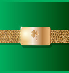 St patricks day background leather belt with gold vector