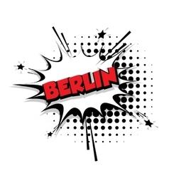 Comic text Berlin sound effects pop art vector image