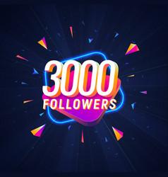 3000 followers celebration in social media vector