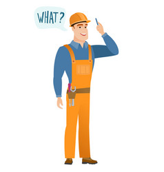 Builder with question what in speech bubble vector